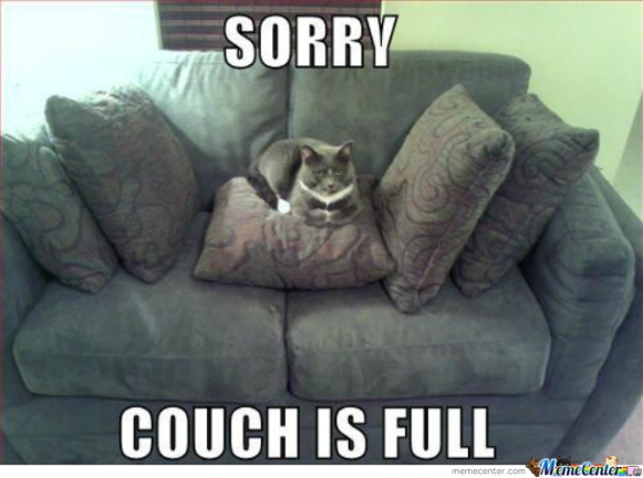 Couch is full